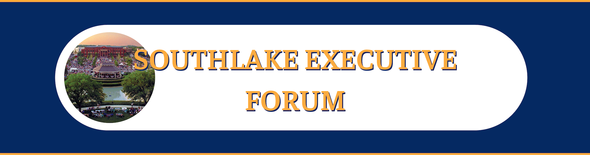 Southlake Executive Forum Header Image